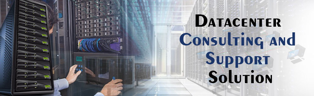 Datacenter Consulting and Support Solution
